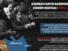Azerbaycan'ın bağımsızlığının dönüm noktası Kanlı Ocak