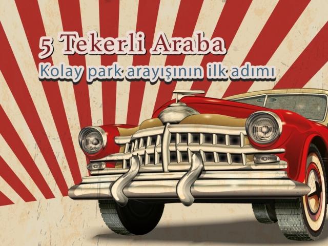 5 tekerlekli araba