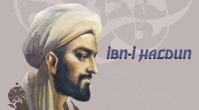 14. yy düşünürü İbn-i Haldun