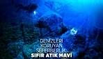 Denizleri koruyan seferberlik: Sıfır Atık Mavi