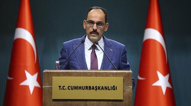 Cumhurbaşkanlığı Sözcüsü Kalın: Türkiye ne Batı'dan ne de dünyanın başka bir yerinden uzaklaşıyor