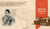 Osmanlı'nın son büyük projesi: Hicaz Demiryolu