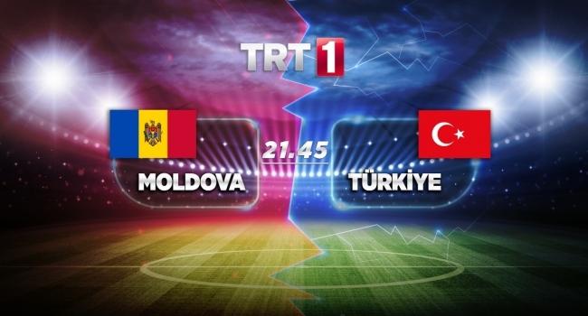 Moldova - Türkiye maçı TRT 1de