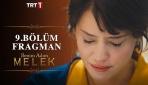 """Sevilen dizi """"Benim Adım Melek"""" yeni bölümüyle bu akşam TRT 1de"""