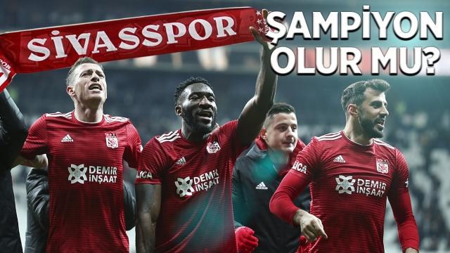 Sivasspor şampiyon olur mu?