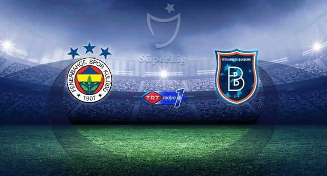 Fenerbahçe Medipol Başakşehiri konuk edecek