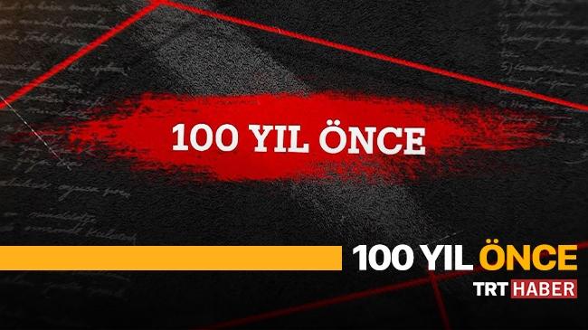 100 Yıl Önce