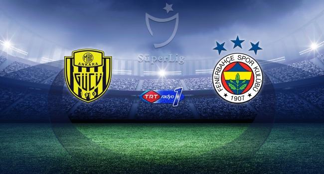 MKE Ankaragücü Fenerbahçeyi konuk edecek