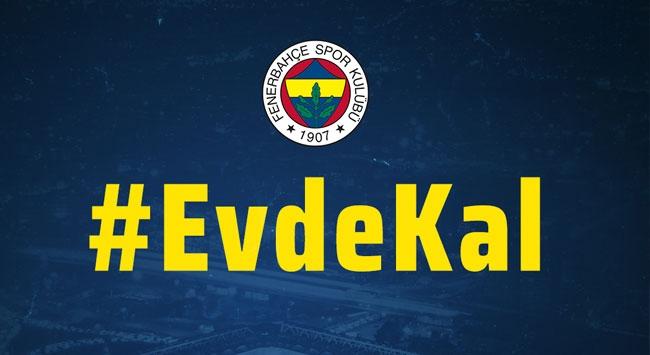 Fenerbahçeden Evde Kal çağrısı