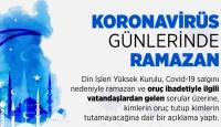 Koronavirüs hastaları oruç tutabilir mi? Kimler oruç tutmalı? Din İşleri Yüksek Kurulu açıkladı…