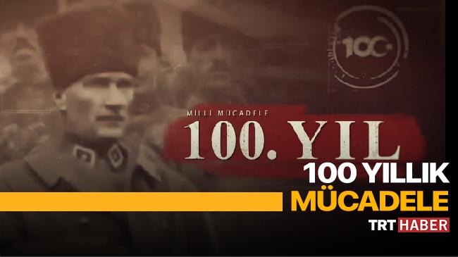 100 Yıllık Mücadele Belgeseli