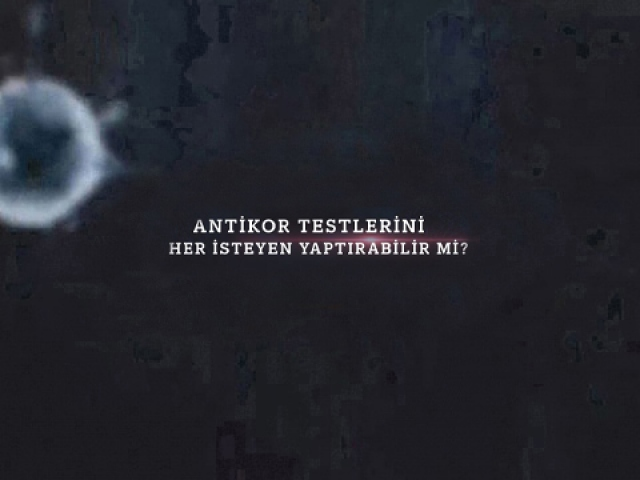 Antikor testlerini her isteyen yaptırabilir mi?