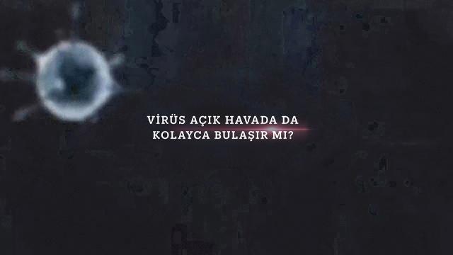 Virüs açık havada da kolayca bulaşır mı?