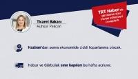 Ticaret Bakanı Ruhsar Pekcan, TRT Haber'de gündemi değerlendirdi