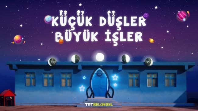 TRT'den 'Küçük düşler, büyük işler'