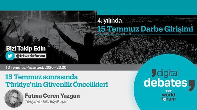 TRT World Forum'da 15 Temmuz darbe girişimi ele alınacak