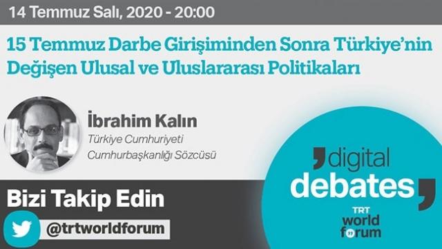 Cumhurbaşkanlığı Sözcüsü Kalın bugün TRT World Forum'da
