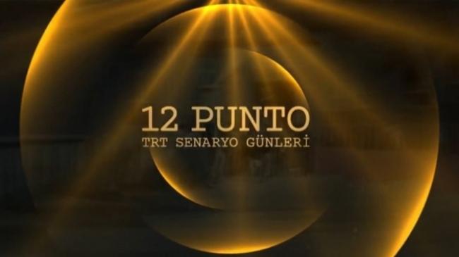 12 Punto TRT Senaryo Günleri ödül töreni TRT2'den canlı yayınlanacak