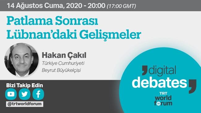 Türkiye'nin Beyrut Büyükelçisi bugün TRT World Forum'da