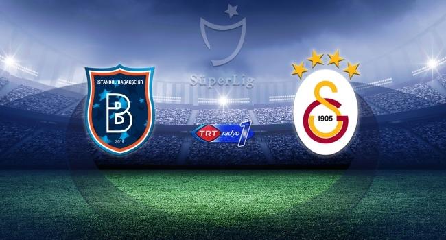 Galatasaray Başakeşehire konuk olacak
