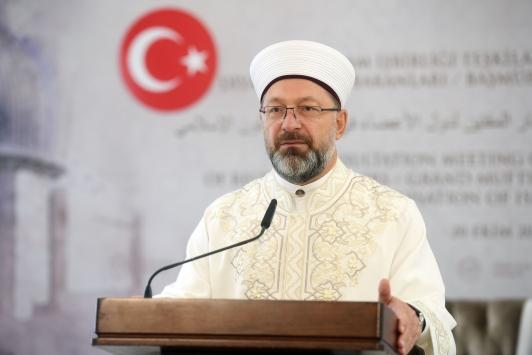 Diyanet İşleri Başkanı Erbaş, İİT Üye Ülkeleri Diyanet İşleri Bakanları ve Başmüftüleri İstişare Toplantısında konuştu: