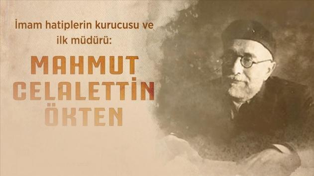 İmam hatip okullarının kurucusu Mahmut Celalettin Ökten vefatının 59. yılında anılıyor