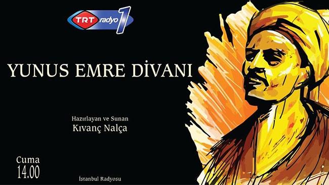 Yunus Emre Divanı her cuma TRT Radyo 1'de