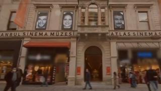 Tarihi Atlas Sineması ve İstanbul Sinema Müzesi yarın açılıyor