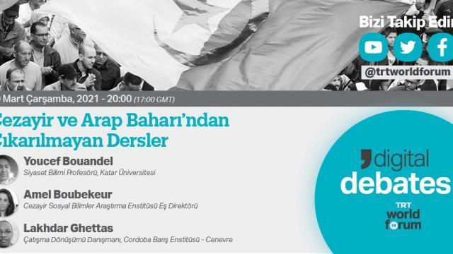 TRT World Forum'da Arap Baharı'ndan çıkarılmayan dersler konuşulacak