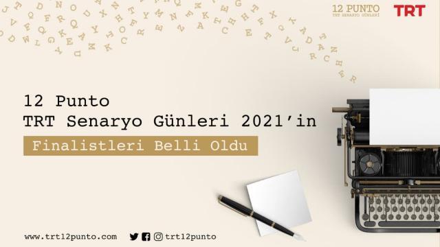 """""""12 Punto TRT Senaryo Günleri 2021""""in finalistleri belli oldu"""
