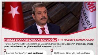 Kavcıoğlu: Veri açıklamada dünyanın en şeffaf merkez bankalarından biriyiz