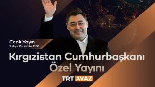 Kırgızistan Cumhurbaşkanı Caparov TRT Avaz'da