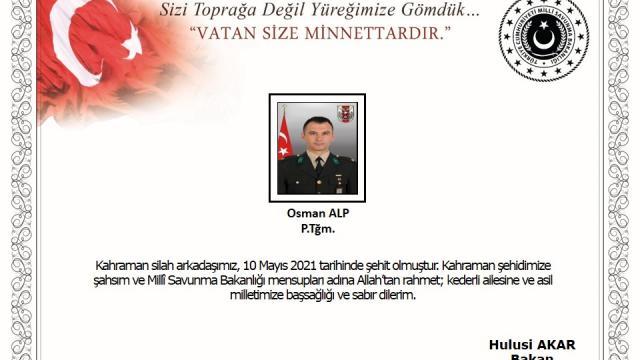 Milli Savunma Bakanı Akardan şehit Piyade Teğmen Alp için başsağlığı mesajı