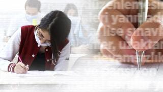 Lise sınavlarıyla ilgili merak edilenler