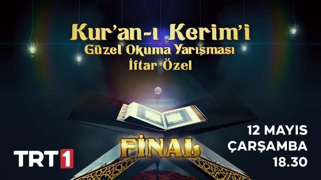 """TRT'nin """"Kur'an-ı Kerim'i Güzel Okuma Yarışması""""nda final heyecanı"""