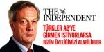 """""""Türkler ABye Girmek İstiyorlarsa Bizim Üyeliğimizi Alabilirler"""""""