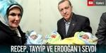 Recep, Tayyip ve Erdoğanı Sevdi