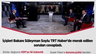 Bakan Soylu'dan Sedat Peker açıklaması: Operasyon emrini veren bizzat benim