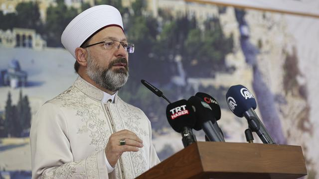 Diyanet İşleri Başkanı Erbaş: Müslümanların Kudüs konusunu konuşması elzemdir