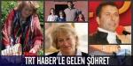 Türkiye onları TRT Haber ekranlarından tanıdı