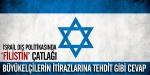 İsrailden kendi büyükelçilerine tehdit!