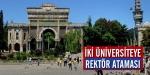 İki Üniversiteye Rektör Ataması