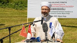Ali Erbaş: Karadağ'da yapılan cami nice iyi insanların yetişmesine vesile olacaktır