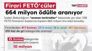 Firari FETÖ'cüler 664 milyon ödülle aranıyor