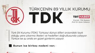 Türkçenin 89 yıllık kurumu: TDK