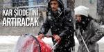 Kar şiddetini artıracak