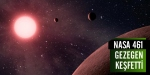 Nasa 461 gezegen keşfetti