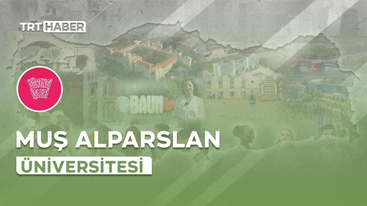 Öğrenci İşleri Muş Alparslan Üniversitesi