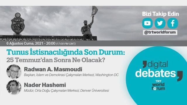 """TRT World Forum Dijital Tartışmalar'da """"Tunus İstisnacılığında Son Durum"""" konuşulacak"""