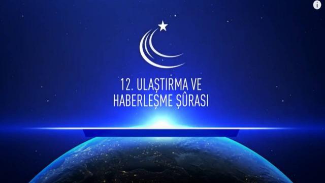 12. Ulaştırma ve Haberleşme Şurası İstanbulda yapılacak